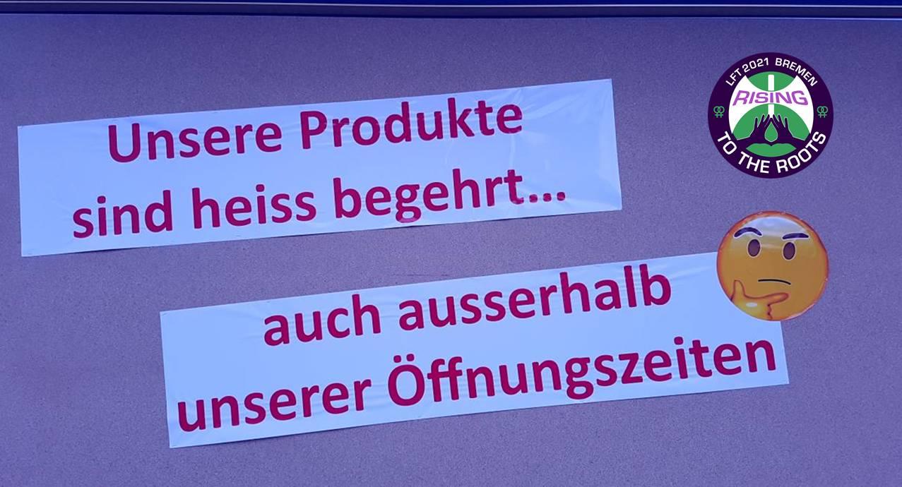 Bild mit Logo und Aufschrift: Unsere Produkte sind heiss begehrt ... auch ausserhalb unserer Öffnungszeiten